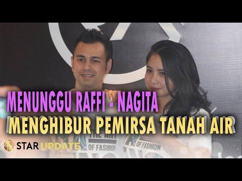 RAFFI-NAGITA KEMBALI WARNAI DUNIA PERTELEVISIAN INDONESIA! - STAR UPDATE (26/02)