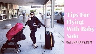 Tips For Flying With A Toddler Solo