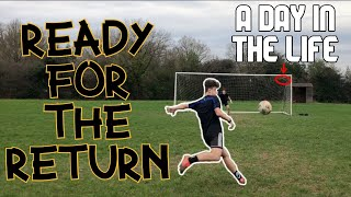 READY FOR THE RETURN! DAY IN THE LIFE OF AN ACADEMY FOOTBALLER IN LOCKDOWN!