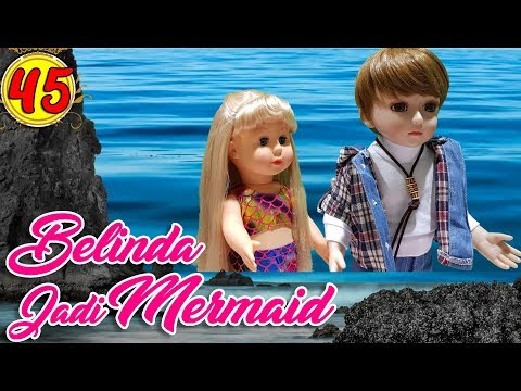 #45 Belinda Jadi Mermaid - Boneka Walking Doll Cantik Lucu -7L | Belinda Palace