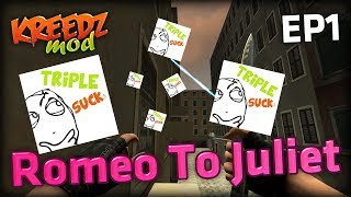 TRIPLE BE MAD - Kreedz KZ_Romeo2Juliet w/ Mr360Games (KZ MOD #2)