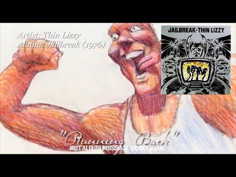 Running Back - Thin Lizzy (1976) HD FLAC 4K Video ~MetalGuruMessiah~