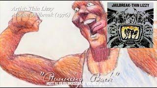 Running Back - Thin Lizzy (1976) HD FLAC 4K Video
