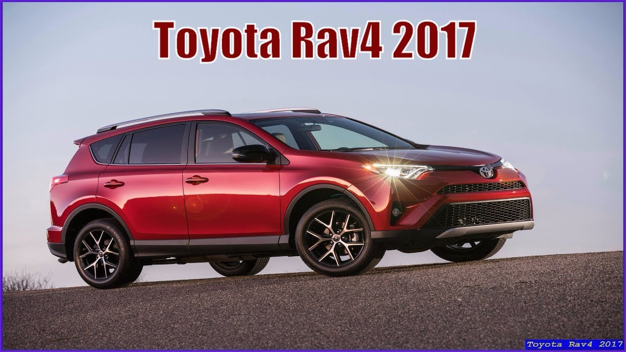 Toyota Rav4 2017 Suv Review And Specs