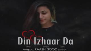 Din Izhaar Da (Raashi Sood) Mp3 Song Download