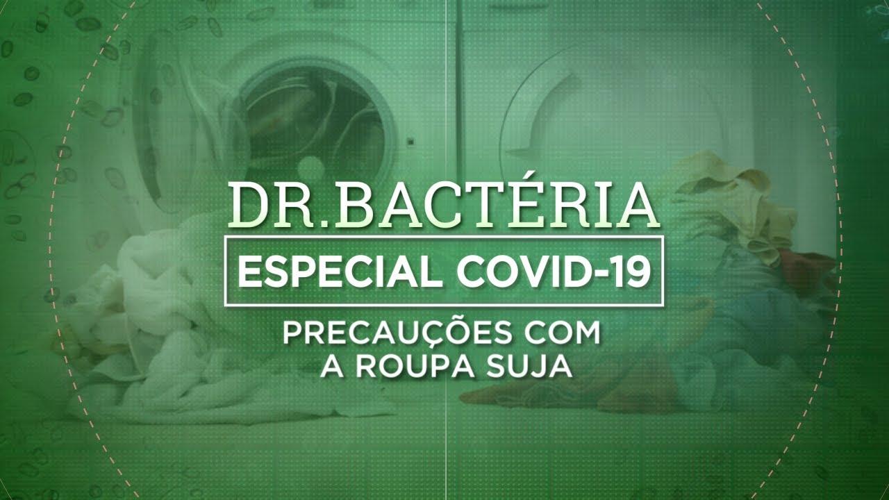 PRECAUÇÕES COM A ROUPA SUJA | ESPECIAL COVID-19 #08