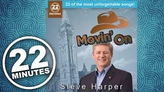22 Minutes: Stephen Harper