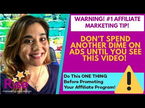 WARNING: #1 Affiliate Marketing Tip for Beginners: WATCH THIS BEFORE You Spend Money on ADS!!!