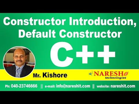 Constructor Introduction, Default Constructor in C++ | C ++ Tutorial | Mr. Kishore