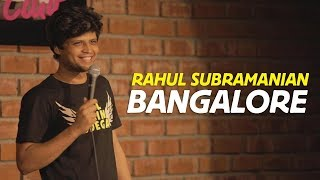 Bangalore | Stand up Comedy by Rahul Subramanian thumbnail