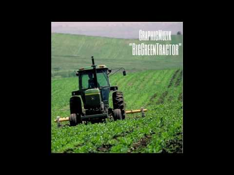 Big Green Tractor Remix