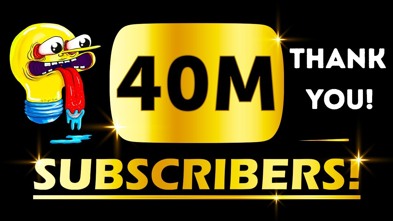 40 Million Bright Side Subscribers, THANK YOU 💡