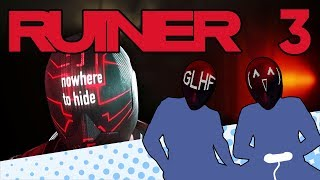 RUINER - PART 3 - Face Metal is the New Ray-Ban - Let's Game It Out