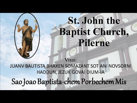 Feast Of St. John The Baptist - Pilerne Church - 24th June 2020