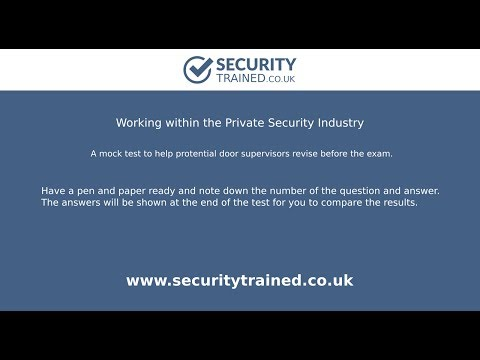 Working in the Private Security Industry | Mock Test