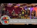 Los Super Caracoles perform El Teibolero