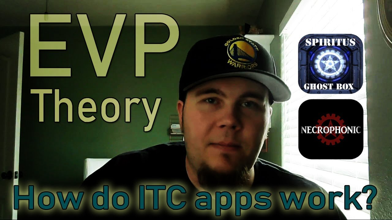 EVP Theory and How ITC Apps Work
