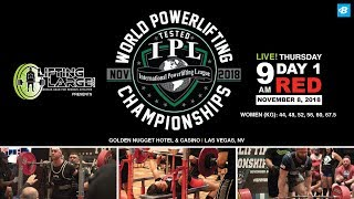 Day 1 - Red Platform | IPL Drug Tested World Powerlifting Championships