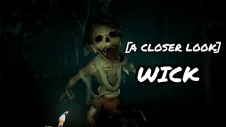 [A Closer Look] - WICK The Horror Game - Season 1