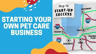 Starting Your Own Pet Care Business