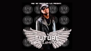 Future Ft. Trae Tha Truth - Long Live The Pimp - (Same Damn Time Mixtape)