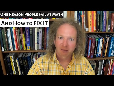 One Reason People Fail at Math and How to Fix It