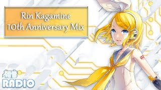 Rin Kagamine 10th Anniversary Mix [25 Songs]