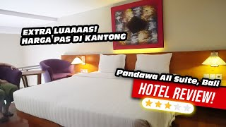 Hotel Super Besar tapi Murah Guys Pandawa All Suite Bali Hotel Review