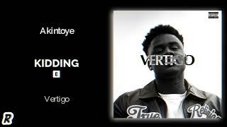 Akintoye - Kidding