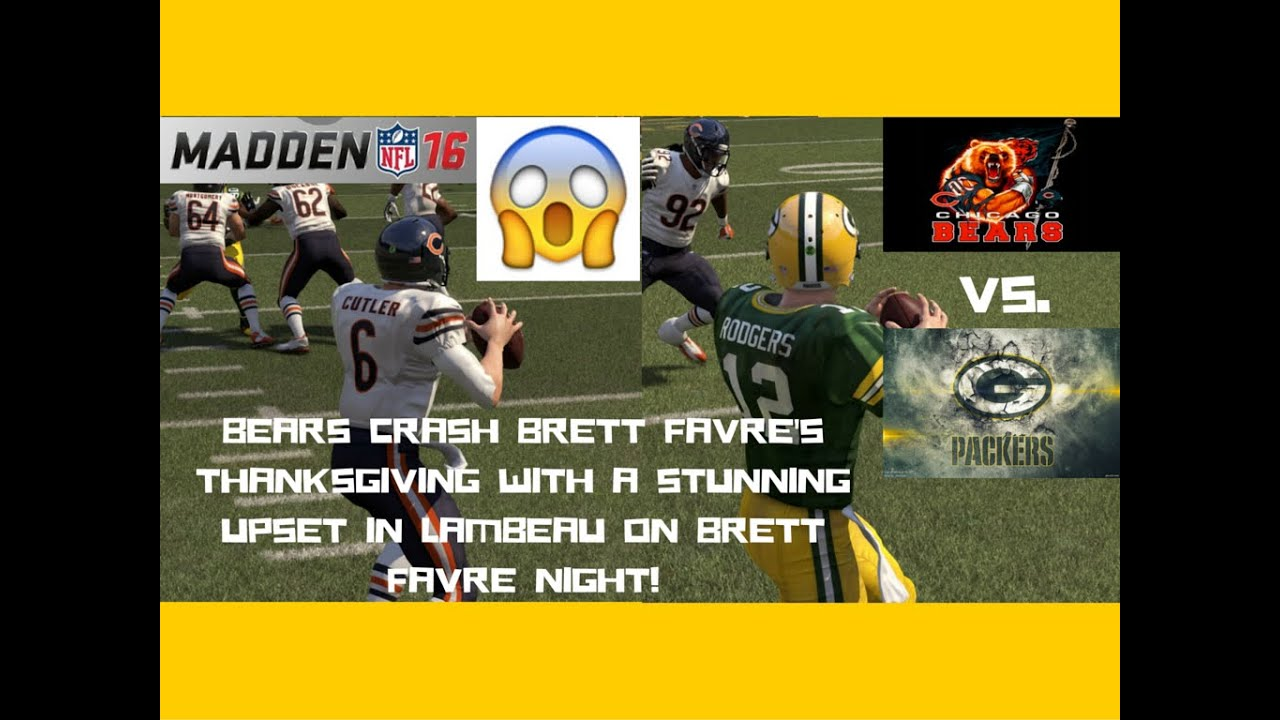 5fbb5a734d9 BEARS CRASH FAVRE'S THANKSGIVING WITH A STUNNING UPSET! Madden 16 Online  Gameplay Bears vs. Packers