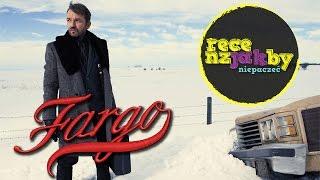 #2 Recenzja Jakbyniepaczeć - Fargo (sezon 1) | Jakbyniepaczec