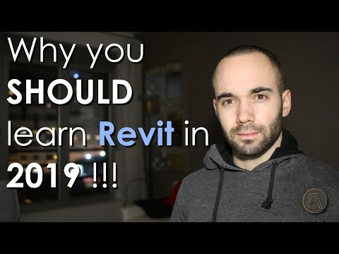 Why you SHOULD learn Revit in 2019