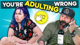 4 Ways You're Failing At Being An Adult | You're Doing It Wrong