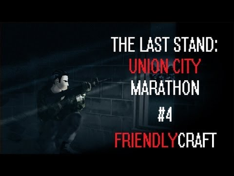 The Last Stand: Union City Marathon #4 - CANT STOP OUR LOVE!!!
