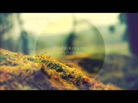 Ólafur Arnalds - Only the Winds (Jorge Méndez Arrangement)