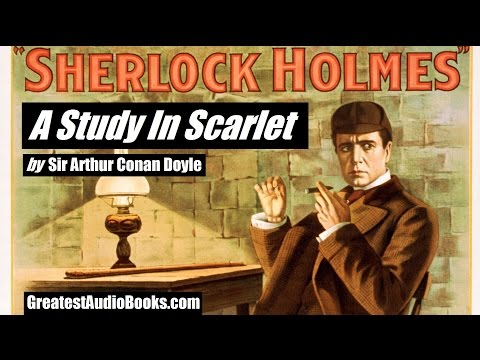 A STUDY IN SCARLET - FULL AudioBook - Sherlock Holmes | GreatestAudioBooks.com