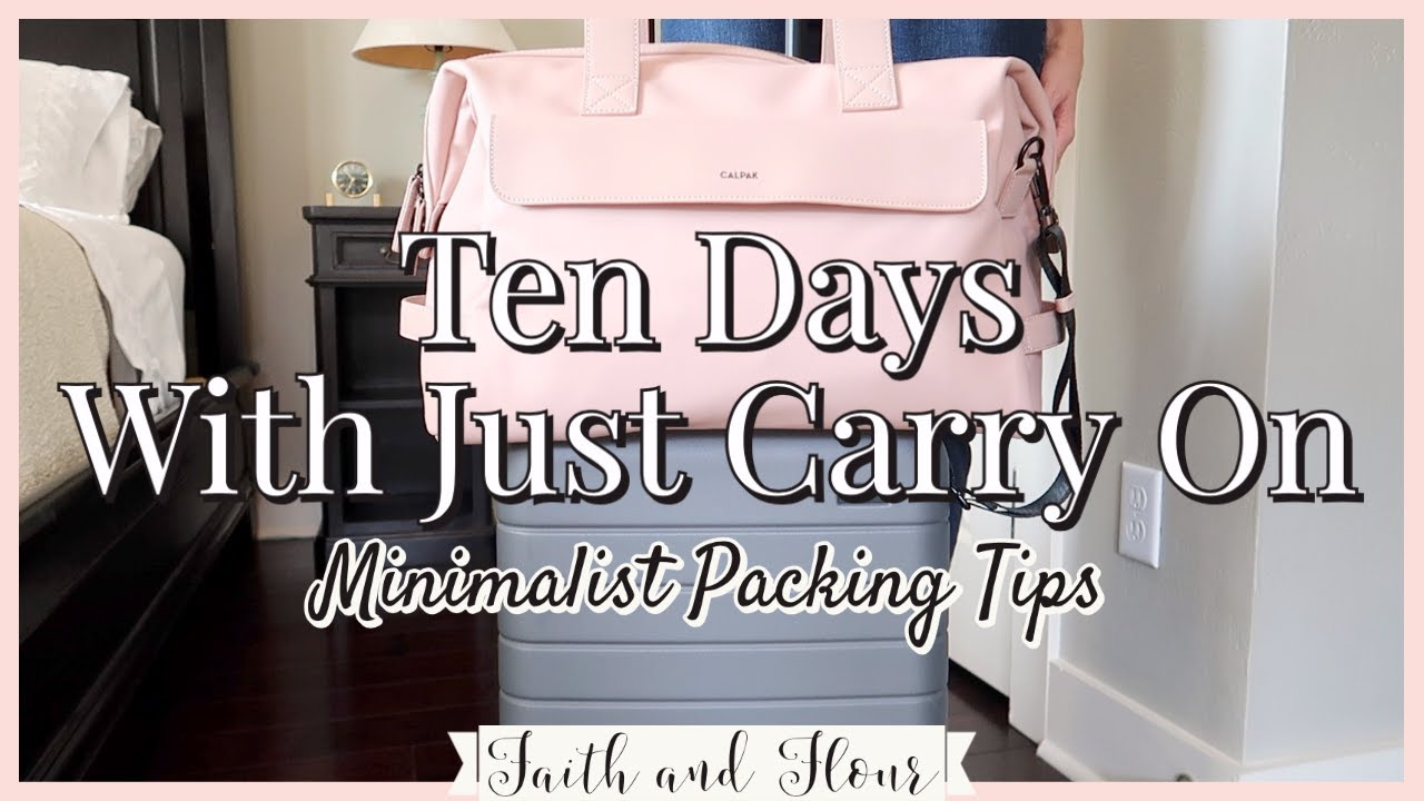How to Pack with Only a Carry On! | Minimalist Packing Tips | Travel Capsule Wardrobe