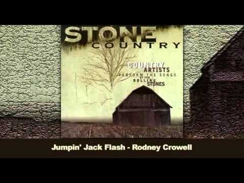 Stone Country - Rodney Crowell - Jumpin' Jack Flash