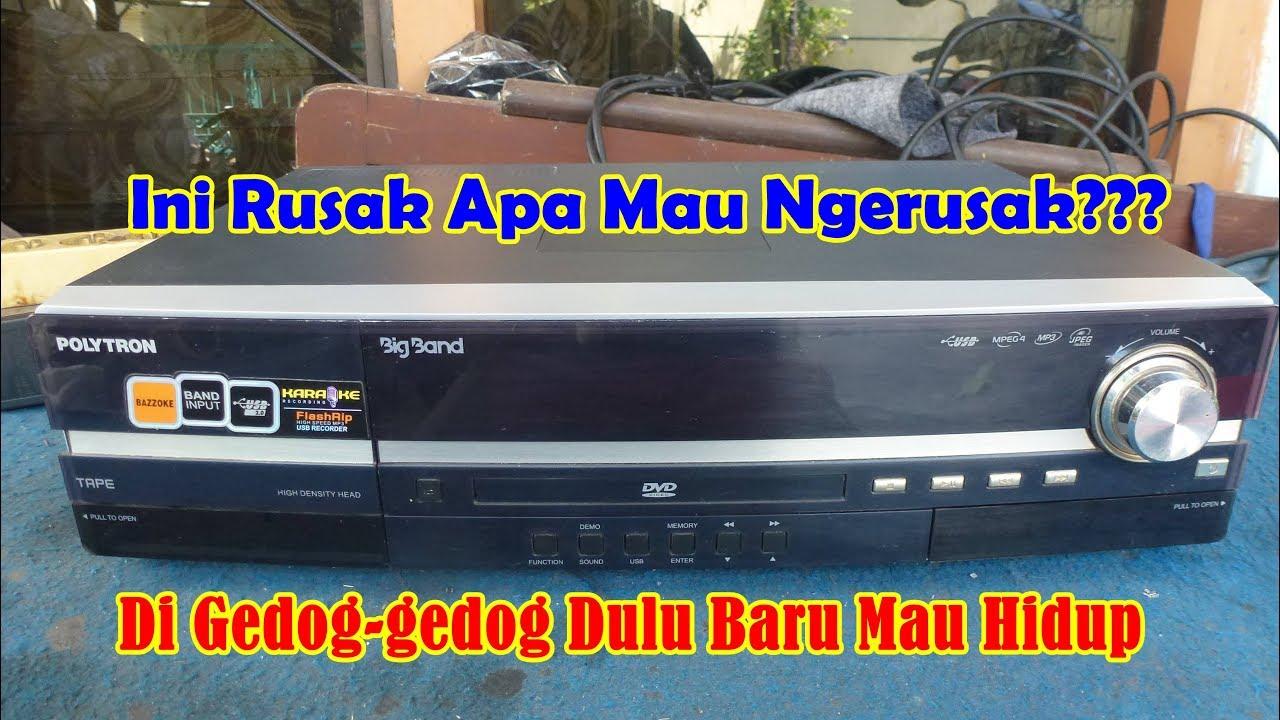 Memperbaiki Tape Dvd Polytron Big Band Bb3201 Rusak Susah Hidup