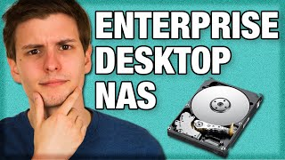 Hard Drive Types Compared: Enterprise, NAS, Desktop