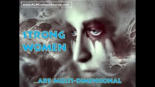 Strong Women Are Multi-Dimensional Art Quotes
