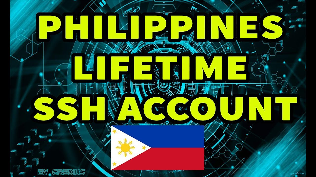 Philippines Lifetime SSH Account GOOD for IWANTV by Im Franz
