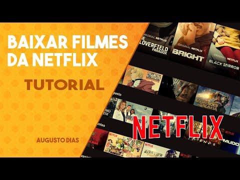 Como baixar vídeo da Netflix em MP4 para ver Offline | TUTORIAL