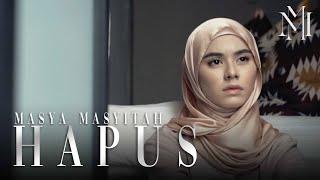 Hapus - Masya Masyitah [Official Music Video]