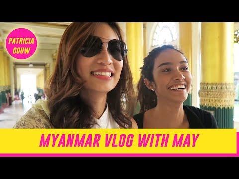 Myanmar Vlog with Maymyatnoe ASNTM cycle 4   PATRICIA GOUW