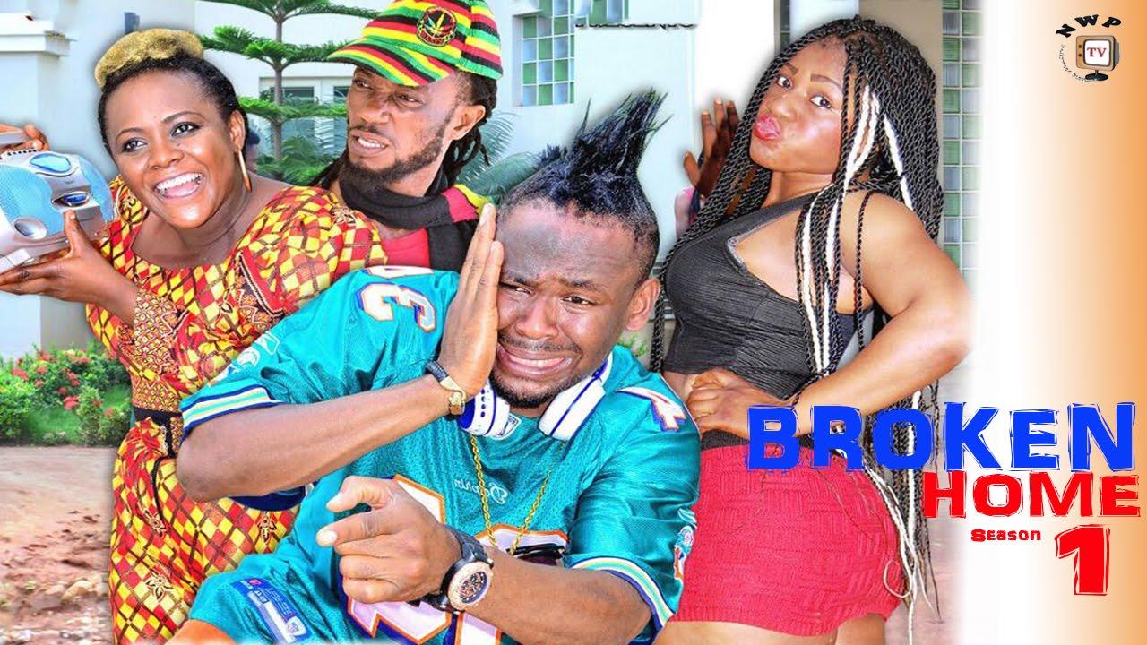 Download Broken Home Season 1    - Latest 2016 Nigerian Nollywood Movie