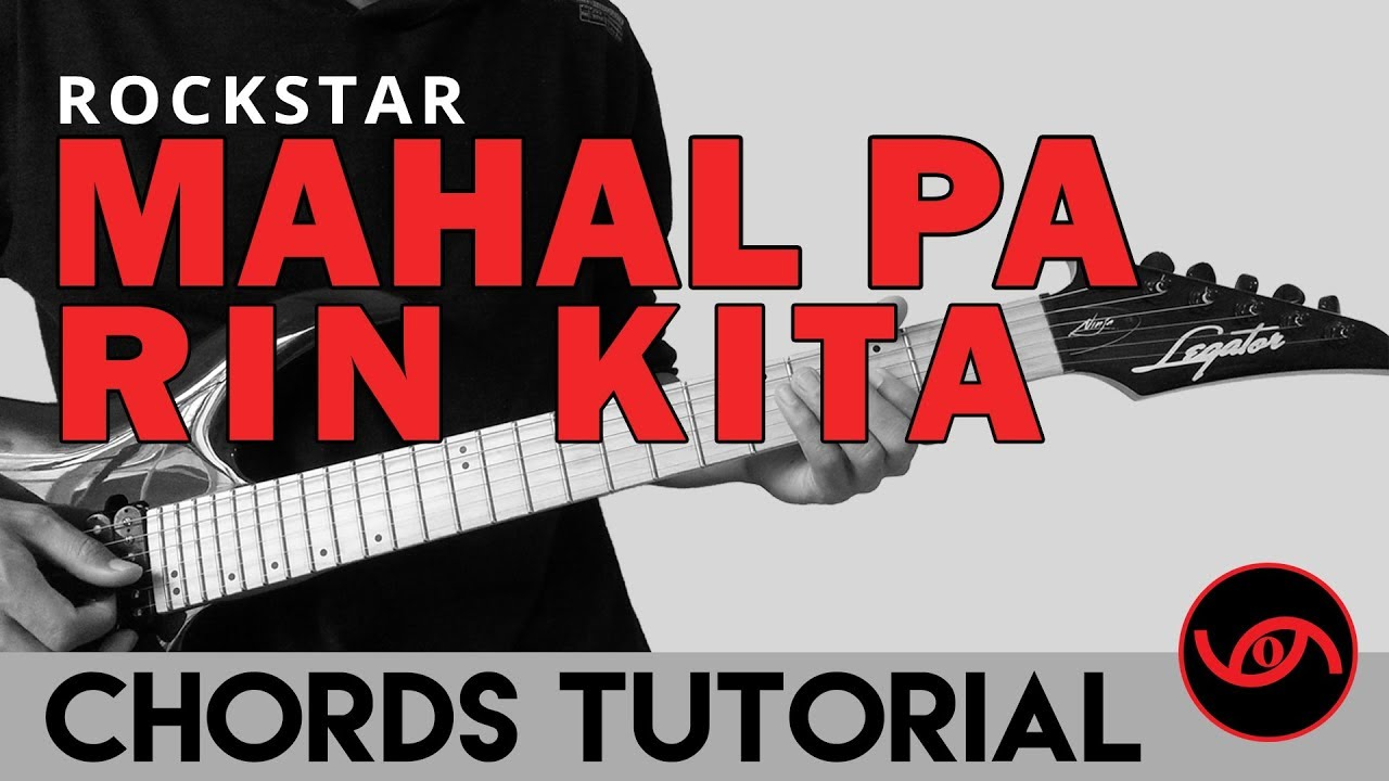 Mahal Pa Rin Kita Rockstar Guitar Chords Tutorial Youtube