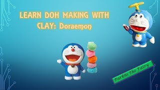 Learn clay craft | Clay craft _ fun with Doh making:Doraemon | doraemon with clay | clay designs