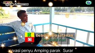 Debu debu jalanan (Imam s Arifin) Cover Abdul nuri