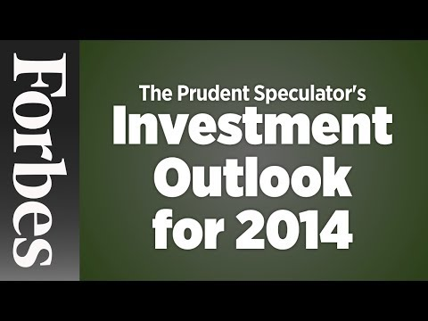Investment Outlook For 2014 | Forbes